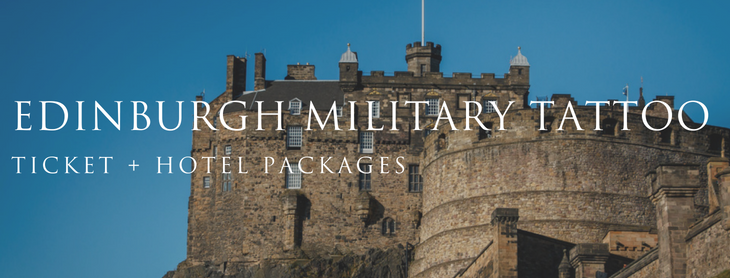 Royal Edinburgh Military Tattoo ticket plus hotel packages 2019
