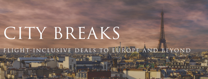 City breaks to Europe and beyond